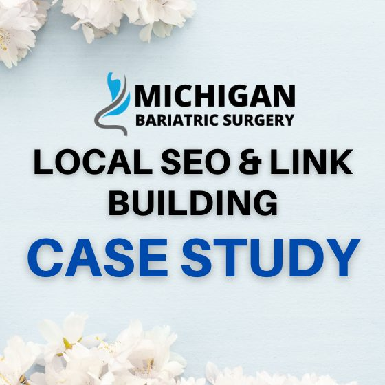 MONTHLY LINK-BUILDING REPORT FOR Michigan Bariatric Surgery